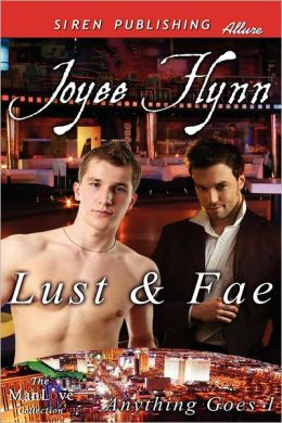 Lust & Fae [Anything Goes 1] (Siren Publishing Allure Manlove)