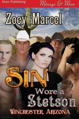 Sin Wore a Stetson [Winchester, Arizona 1] (Siren Publishing Menage and More)