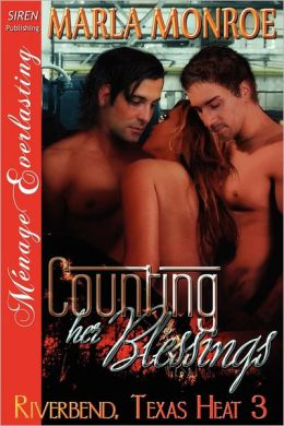 Counting Her Blessings [Riverbend, Texas Heat 3] (Siren Publishing Menage Everlasting)