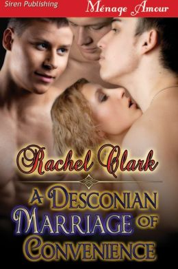 A Desconian Marriage of Convenience (Siren Publishing Menage Amour)
