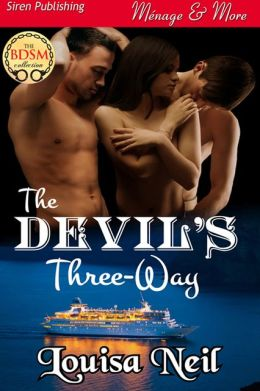 The Devil's Three-Way (Siren Publishing Menage & More)