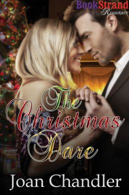 The Christmas Dare (BookStrand Publishing Romance)