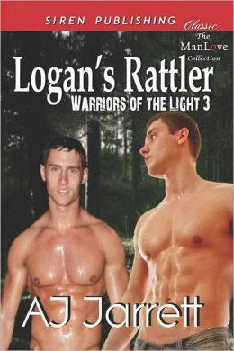 Logan's Rattler [Warriors of the Light 3] (Siren Publishing Classic Manlove)