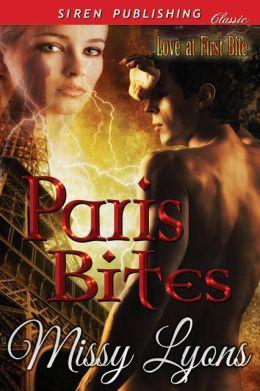 Paris Bites [Love at First Bite] (Siren Publishing Classic)