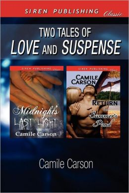 Two Tales of Love and Suspense [Midnight's Last Light: Return to Summer's Pond] (Siren Publishing Classic)