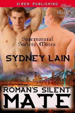 Roman's Silent Mate [Supernatural Society Mates] (Siren Publishing Classic ManLove)