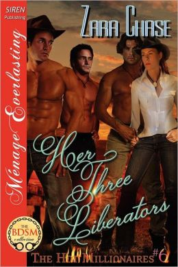Her Three Liberators [The Hot Millionaires #6] (Siren Publishing Menage Everlasting)