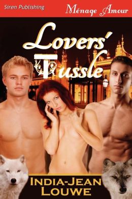 Lovers' Tussle (Siren Publishing Menage Amour)