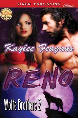 Reno [Wolfe Brothers 2] (Siren Publishing Classic)