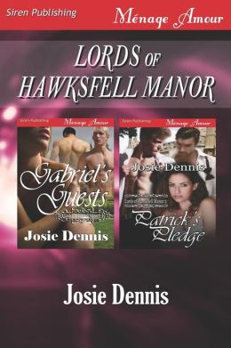 Lords of Hawksfell Manor [Gabriel's Guests: Patrick's Pledge] (Siren Publishing Menage Amour)