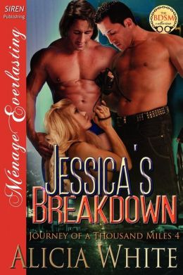 Jessica's Breakdown [Journey of a Thousand Miles 4] (Siren Publishing Menage Everlasting)