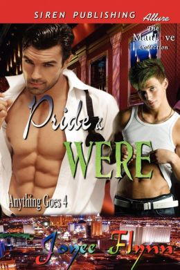 Pride & Were [Anything Goes 4] (Siren Publishing Allure Manlove)