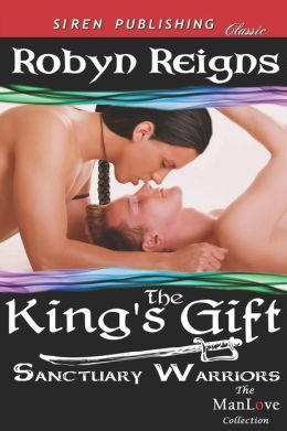 The King's Gift [Sanctuary Warriors] (Siren Publishing Classic Manlove)