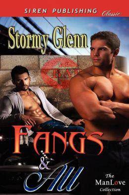 Fangs & All (Siren Publishing Classic Manlove)