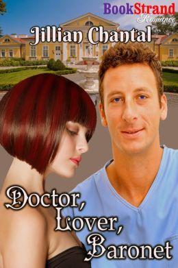 Doctor, Lover, Baronet (BookStrand Publishing Romance)
