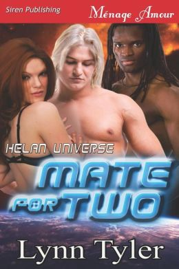 Mate for Two [Helan Universe] (Siren Publishing Menage Amour)