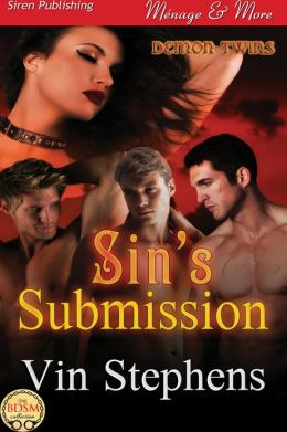 Sin's Submission [Demon Twins 1] (Siren Publishing Menage and More)
