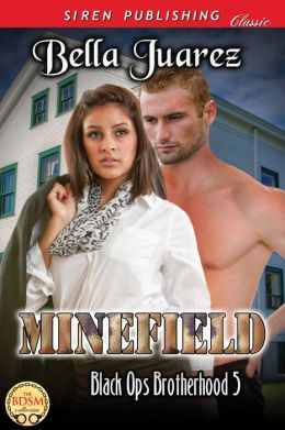 Minefield [Black Ops Brotherhood 5] (Siren Publishing Classic)