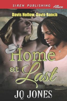 Home at Last [Davis Hollow, Davis Ranch] (Siren Publishing Allure)
