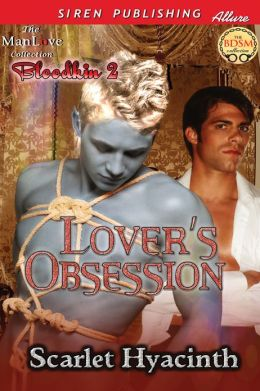 Lover's Obsession [Bloodkin 2] (Siren Publishing Allure ManLove)