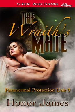 The Wraith's Mate [Paranormal Protection Unit 9] (Siren Publishing Allure)