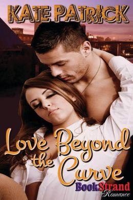 Love Beyond the Curve (Bookstrand Publishing Romance)