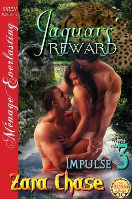 Jaguars' Reward [Impulse 3] (Siren Publishing Menage Everlasting)