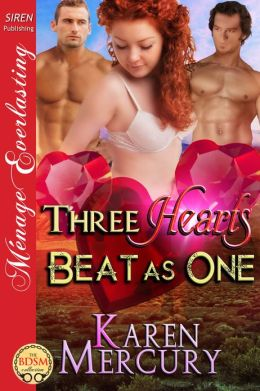 Three Hearts Beat as One (Siren Publishing Menage Everlasting)