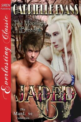 Jaded [The Moonlight Breed 9] (Siren Publishing Everlasting Classic ManLove)