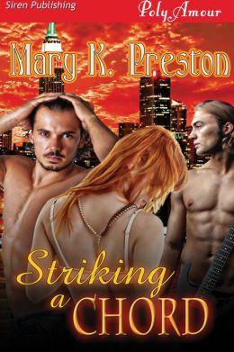 Striking a Chord (Siren Publishing PolyAmour)