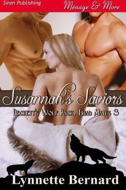 Susannah's Saviors [Beckett's Wolf Pack, Triad Mates 3] (Siren Publishing Menage & More)