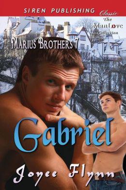 Gabriel [Marius Brothers 7] (Siren Publishing Classic Manlove)