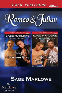 Romeo & Julian [A Thief on Christmas Eve: A Talent in Your Lies] (Siren Publishing Allure Manlove)