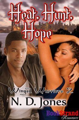 Heat, Hunt, Hope [Winged Warriors 2] (BookStrand Publishing Romance)