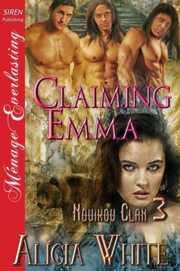 Claiming Emma [Novikov Clan 3] (Siren Publishing Menage Everlasting)