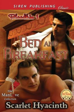 Bed and Breakfast [Bloodkin 1] (Siren Publishing Classic Manlove)