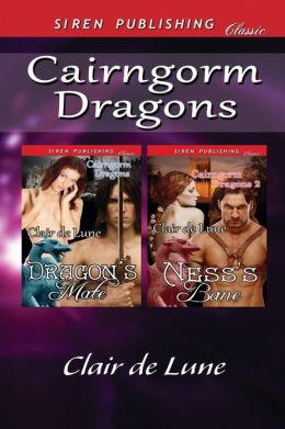 Cairngorm Dragons [Dragon's Mate: Ness's Bane] (Siren Publishing Classic)