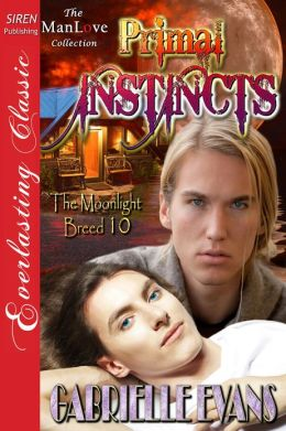 Primal Instincts [The Moonlight Breed 10] (Siren Publishing Everlasting Classic ManLove)