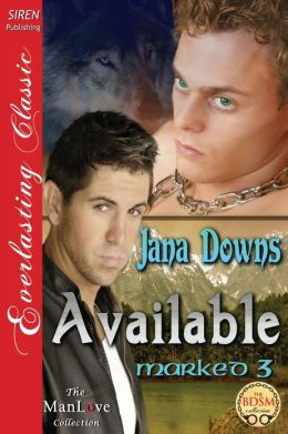 Available [Marked 3] (Siren Publishing Everlasting Classic Manlove)
