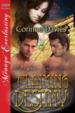 Claiming Destiny [Midnighter Seductions] (Siren Publishing Menage Everlasting)