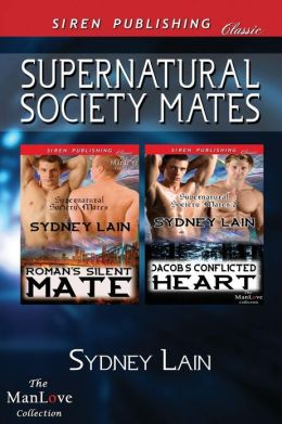 Supernatural Society Mates [Roman's Silent Mate: Jacob's Conflicted Heart] (Siren Publishing Classic Manlove)
