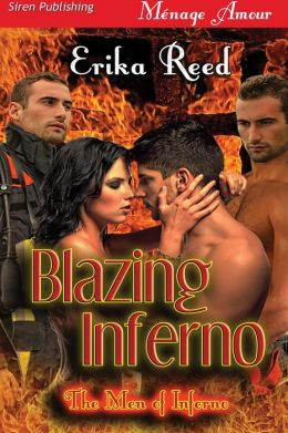 Blazing Inferno [The Men of Inferno] (Siren Publishing Menage Amour)