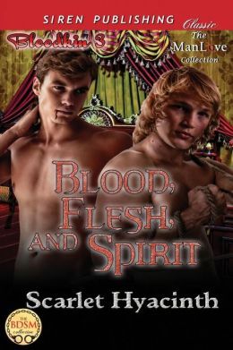Blood, Flesh, and Spirit [Bloodkin 3] (Siren Publishing Classic Manlove)