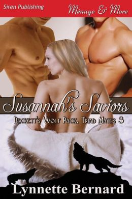 Susannah's Saviors [Beckett's Wolf Pack, Triad Mates 3] (Siren Publishing Menage and More)
