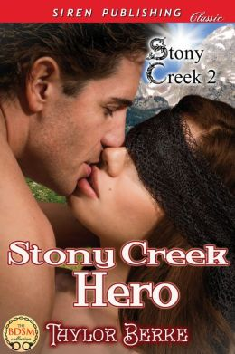 Stony Creek Hero [Stony Creek 2] (Siren Publishing Classic)