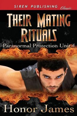 Their Mating Rituals [Paranormal Protection Unit 4] (Siren Publishing Classic)