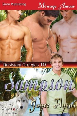 Sampson [Resistant Omegas 10] (Siren Publishing Menage Amour Manlove)