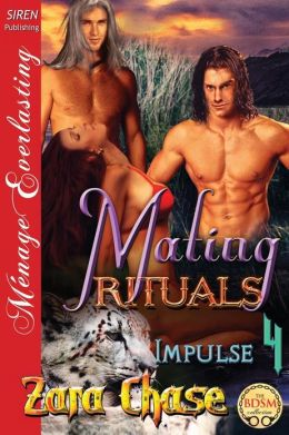Mating Rituals [Impulse 4] (Siren Publishing Menage Everlasting)