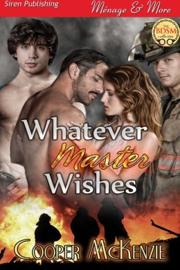 Whatever Master Wishes (Siren Publishing Menage and More)