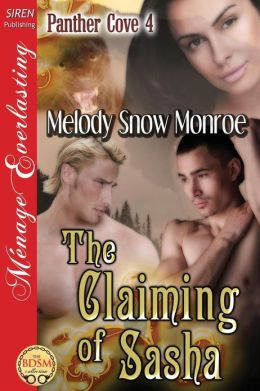 The Claiming of Sasha [Panther Cove 4] (Siren Publishing Menage Everlasting)
